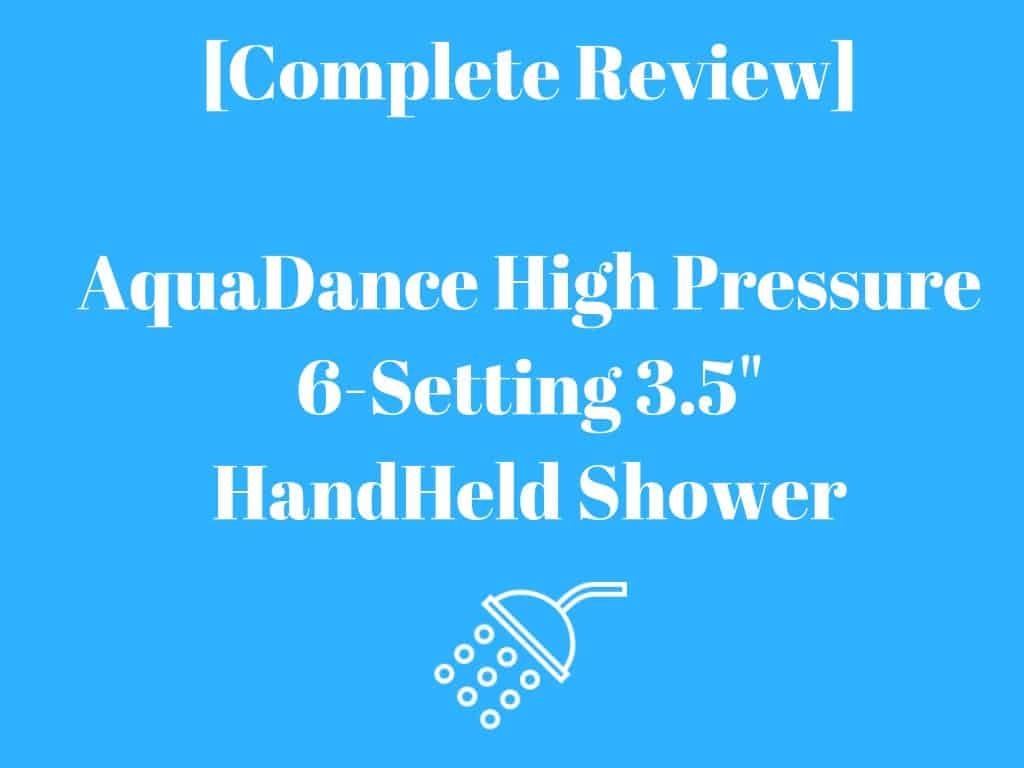 AquaDance HighPressure Shower