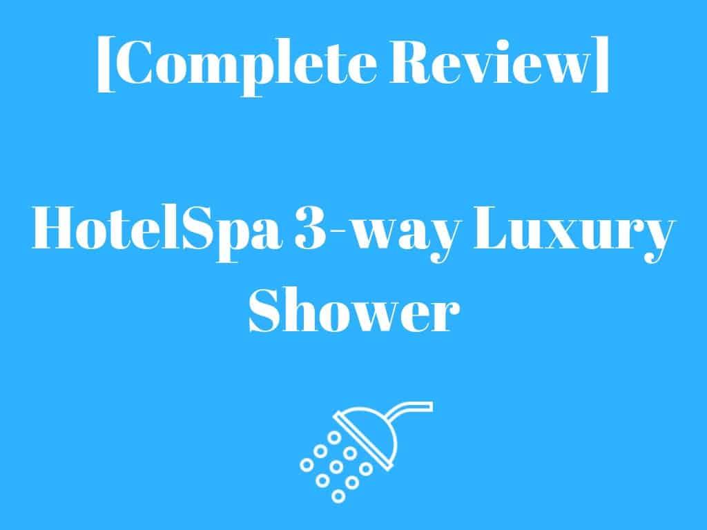 HotelSpa 3-way Luxury Shower