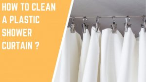 plastic shower curtain cleaning