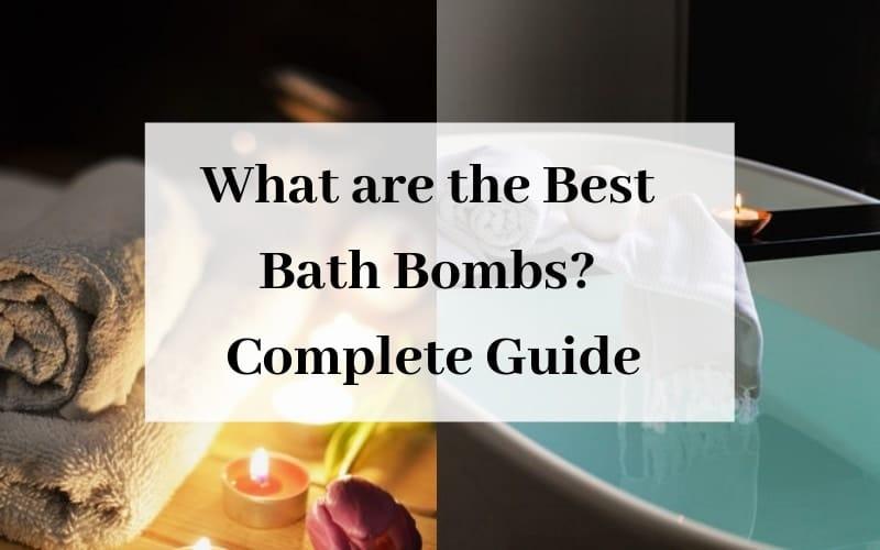 Best Bath Bombs
