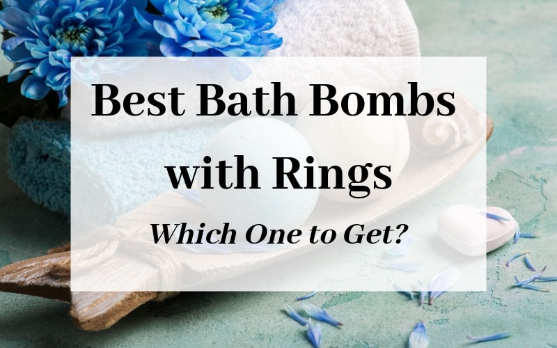 Best Bath Bombs with Rings - which one to get