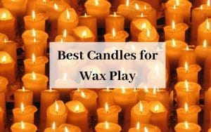 Best Candles for Wax Play