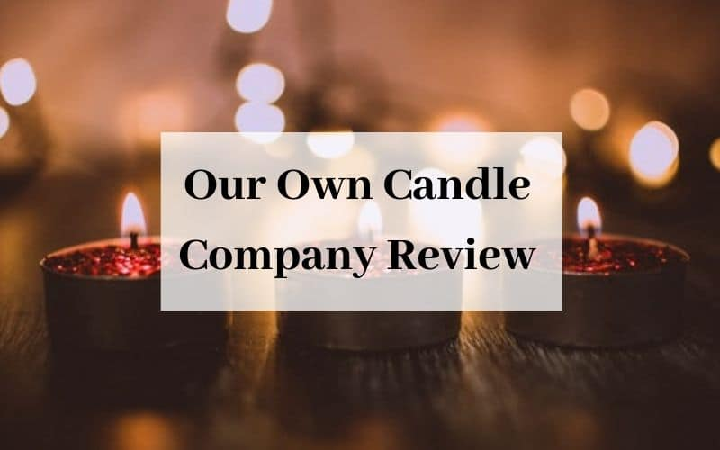 Our Own Candle Company Review