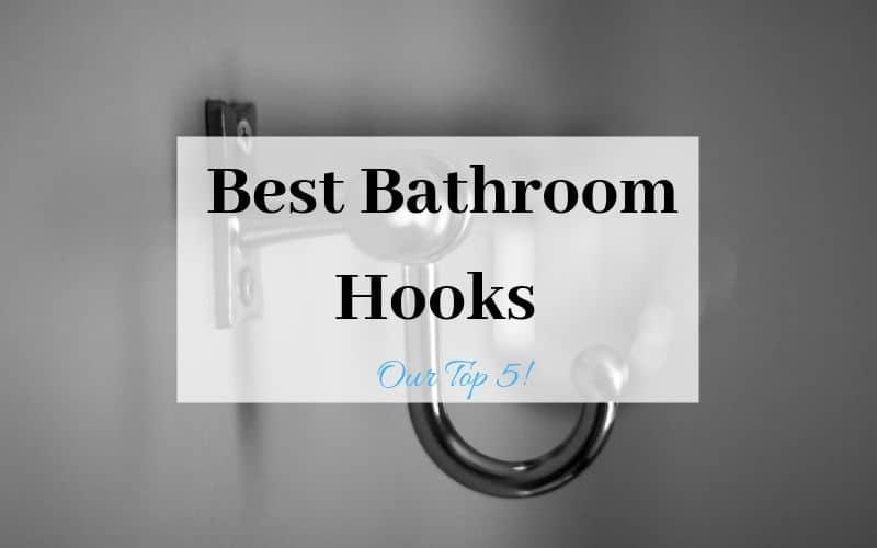 Best Bathroom Hooks